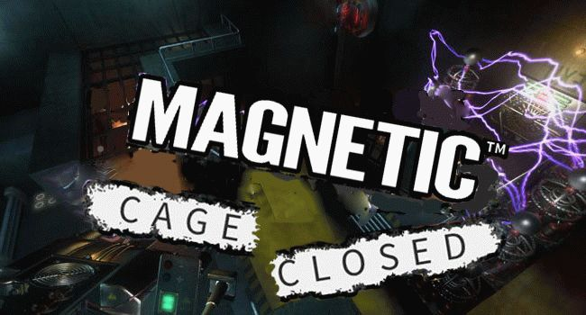Magnetic: Cage Closed ������� �������