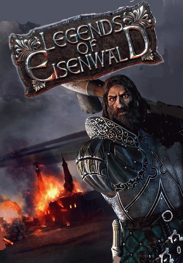Legends of Eisenwald для PC бесплатно